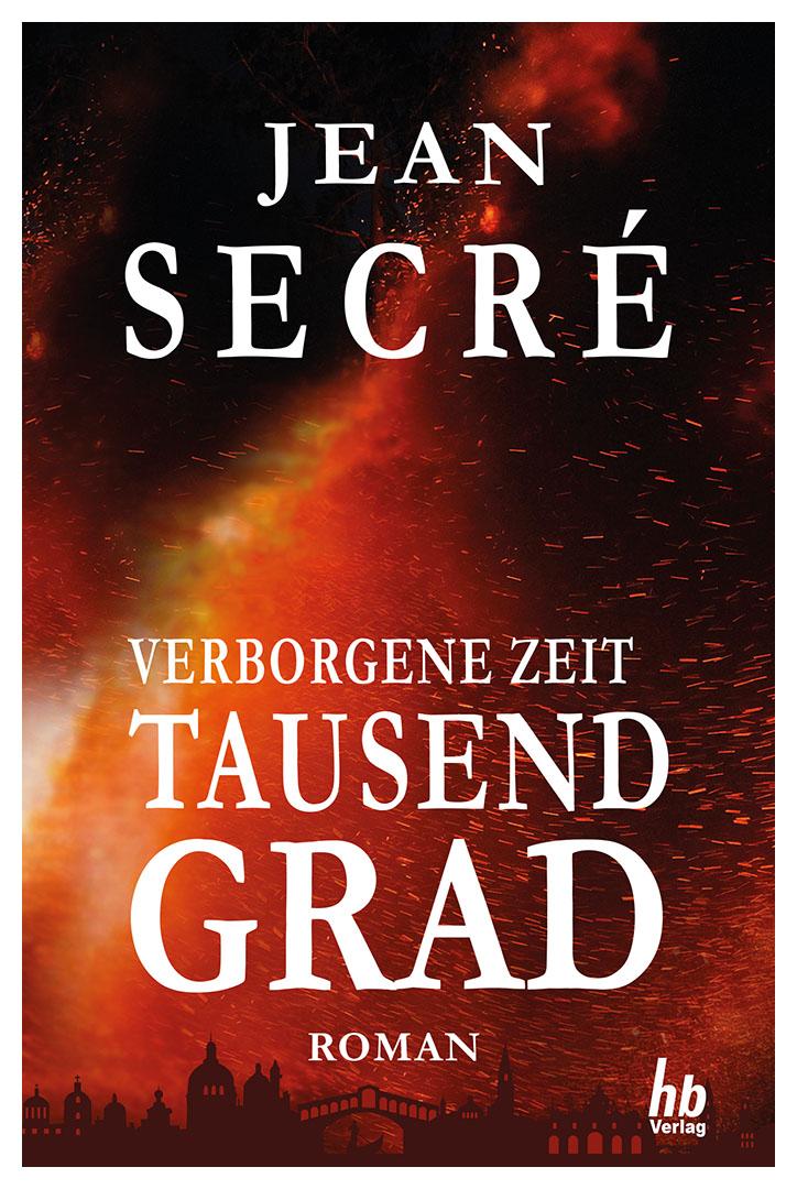 Tausend Grad: Fantasy Roman (Verborgene Zeit 1) | Taschenbuch & eBook, ca. 236 Seiten, ISBN (Print): 978-3-948549-01-5, ISBN (eBook): 978-3-948549-06-0