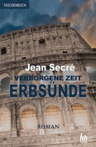 Erbsünde: Teil 2 aus der Trilogie 'Verborgene Zeit' | Taschenbuch ISBN: 978-3-948549-02-2